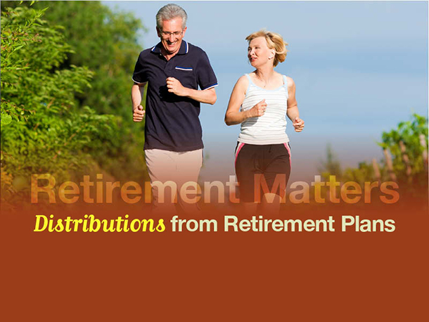 Distribution from Retirement Plans